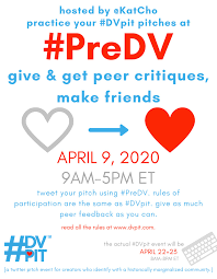 "DVpit on Twitter: ""Happy #PreDV day! Come practice your #DVpit pitches  under the hashtag #PreDV and offers comments for others. same rules as  #DVpit, so read up at https://t.co/UqK6fVN4rX! We close up"
