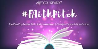 "FaithPitch on Twitter: ""#FaithPitch is a Twitter #pitchparty for unagented  & unpublished #writers of #Christian fiction/non-fiction seeking  representation by a literary #agent or #publishing house. If you #write  from a #biblical worldview"