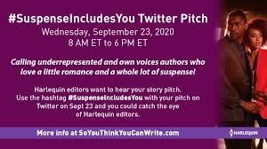 SuspenseIncludesYou Twitter Pitch Day! September 23, 2020 – So You Think  You Can Write